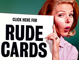 Rude Cards