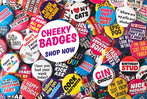 Cheeky Badges