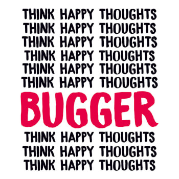 Think Happy Thoughts Funny Birthday Card