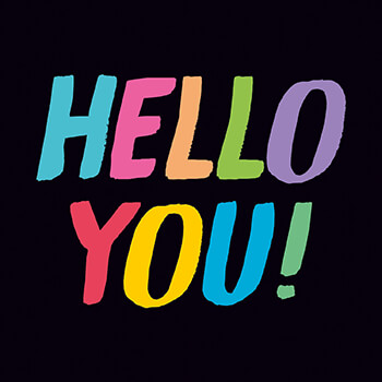 Hello You Funny Greeting Card