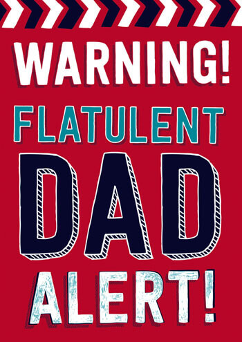 Flatulent Dad Alert! Funny Fathers Day Card