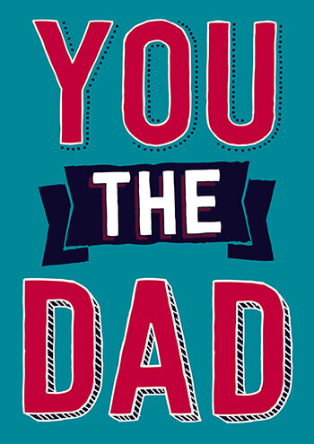 You The Dad Funny Fathers Day Card