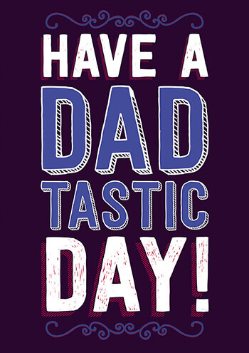 Have A Dadtastic Day Funny Fathers Day Card