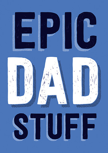 Epic Dad Stuff Funny Fathers Day Card