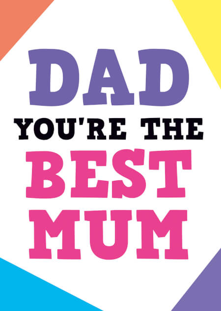 Dad you're the best Mum Funny Fathers Day Card