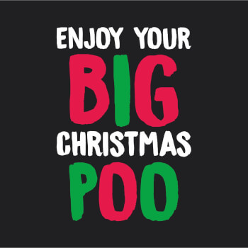 Enjoy Your Big Poo Funny Christmas Cards
