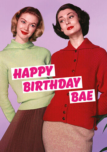 Happy Birthday Bae Funny Birthday Card