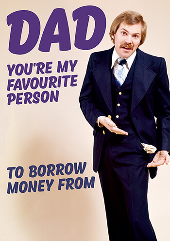 Dad You're My Favourite Person Funny Dad Card