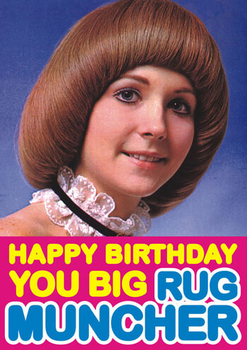 Happy Birthday You Big Rug Muncher Funny Birthday Card