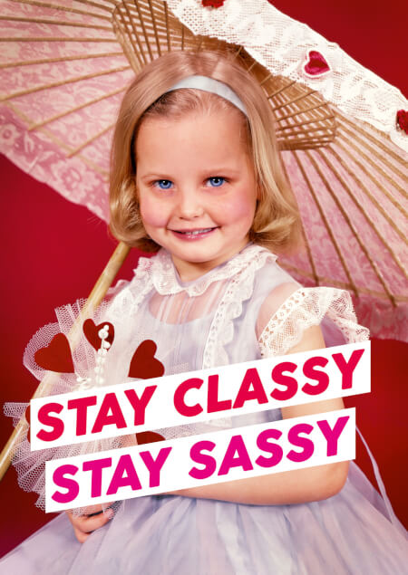 Stay Classy Stay Sassy Greeting Card