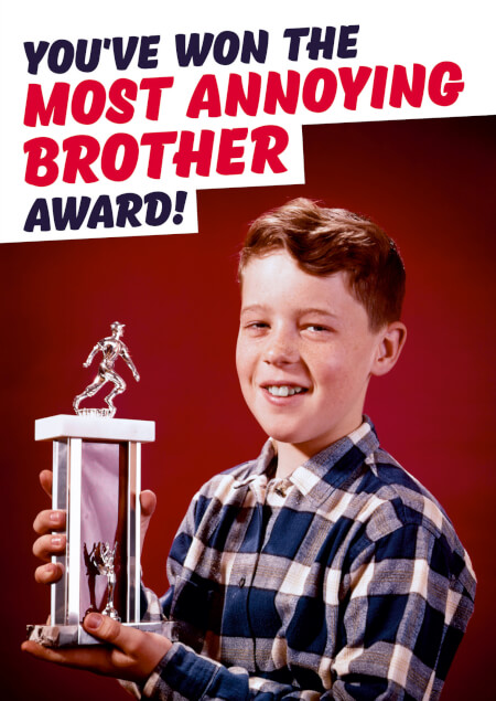 Most Annoying Brother Award Funny Birthday Card