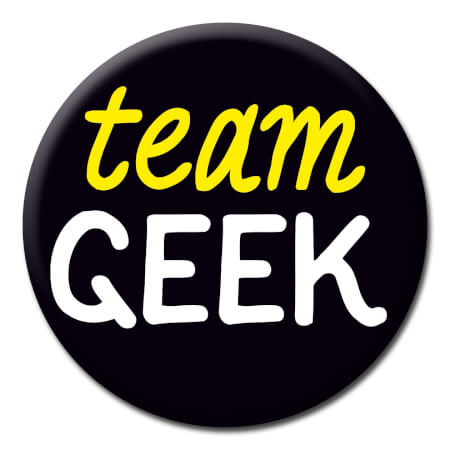 Team Geek Funny Badge