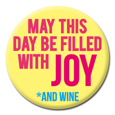 May This Day Be Filled With Joy Funny Badge