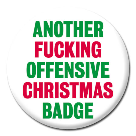 Another Fucking Offensive Christmas Badge
