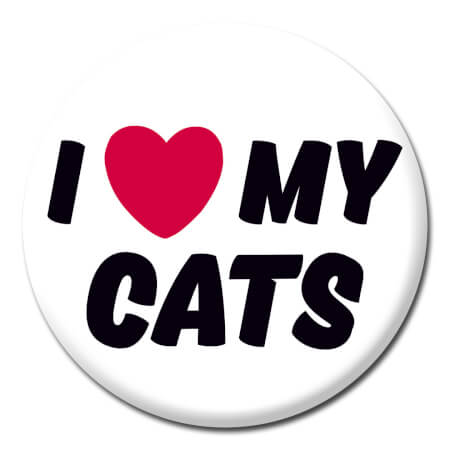 I Love My Cats Funny Badge