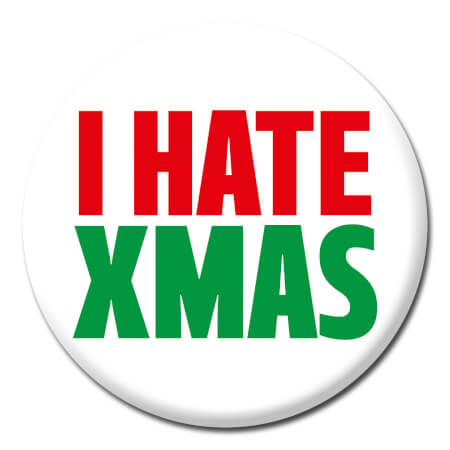 I Hate Xmas Funny Badge