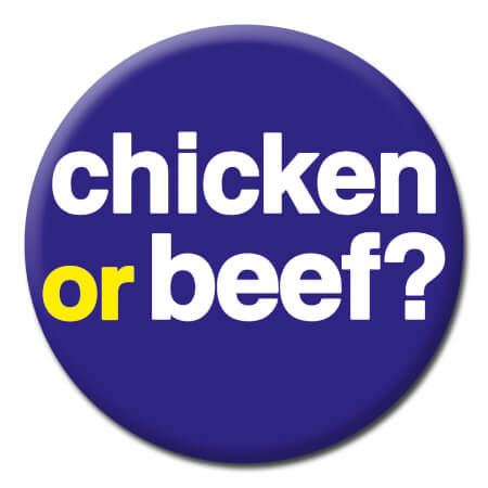 Chicken Or Beef? Funny Badge