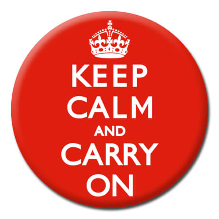 Keep Calm And Carry On Funny Badge