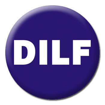 DILF Funny Badge
