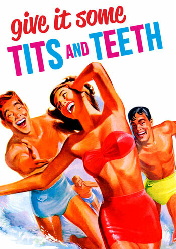 Give It Some Tits And Teeth Funny Birthday Card