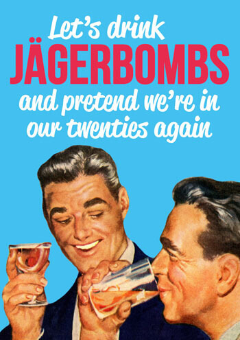 Jagerbombs Funny Birthday Card