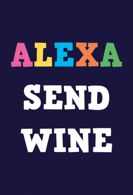 Alexa Send Wine Funny Fridge Magnet