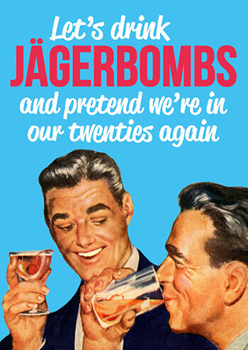 Let's Drink Jagerbombs (LARGE CARD) Funny