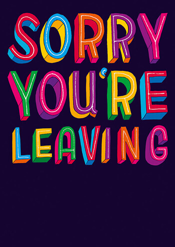 Sorry You're Leaving (LARGE CARD) Funny