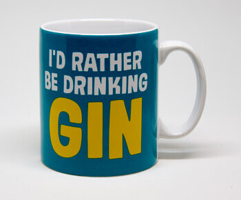 I'd Rather Be Drinking Gin Funny Mug