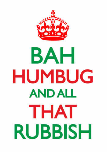 Bah Humbug And All That Rubbish Funny Christmas Card