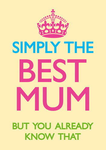 Simply The Best Mum Funny Greeting Card