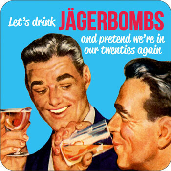 Let's Drink Jagerbombs Funny Coaster