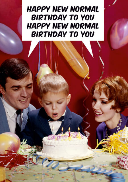 Happy New Normal Birthday To You Card
