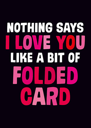 Nothing Says I Love You Funny Valentines Card