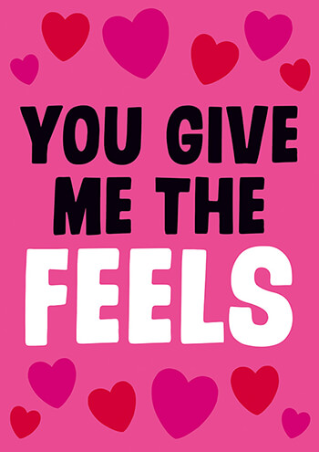You Give Me The Feels Funny Valentines Card