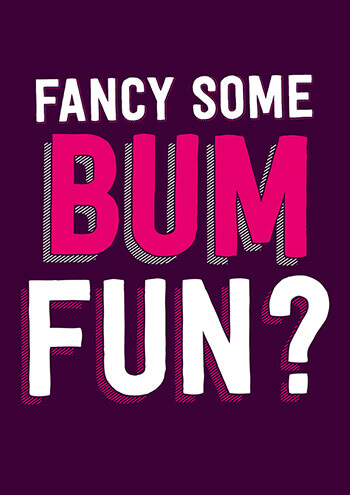 Fancy Some Bum Fun? Funny Valentines Card