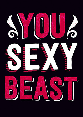 You Sexy Beast Funny Valentines Card