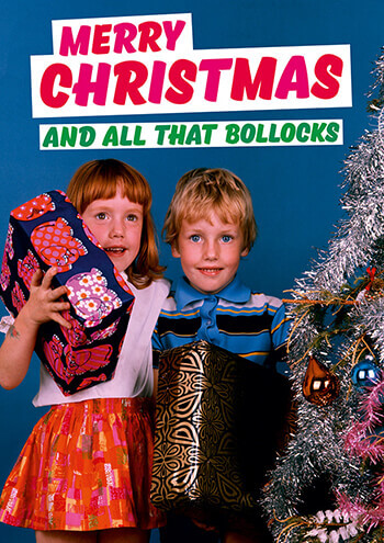 Funny Christmas Picture.Merry Christmas And All That Bollocks Funny Christmas Card