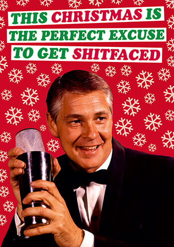 This Christmas is the Perfect Excuse to Get Shitfaced Rude Card