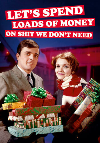 Let's Spend Loads of Money Christmas Postcard