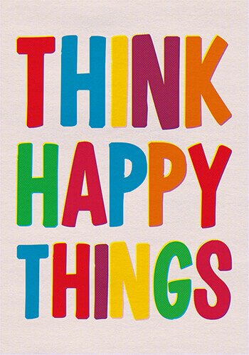 Think Happy Things Postcard Funny