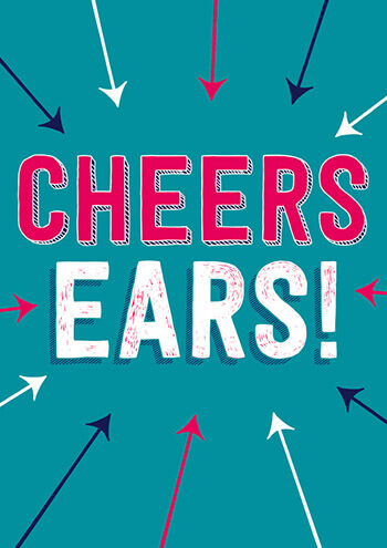 Cheers Ears! Funny Greeting Card