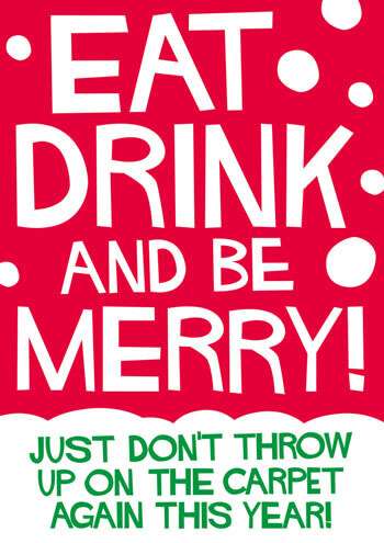 Eat Drink And Be Merry Funny Christmas Card
