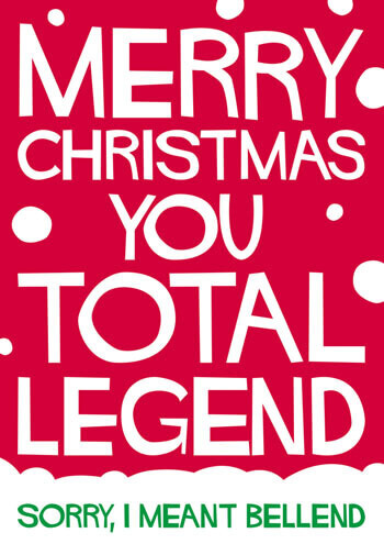 Merry Christmas You Total Legend Funny Christmas Card