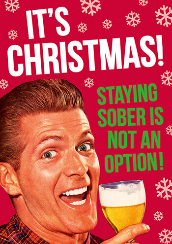 its christmas staying sober is not an option funny