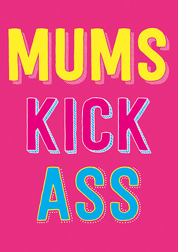 Mums Kick Ass Funny Mothers Day Card
