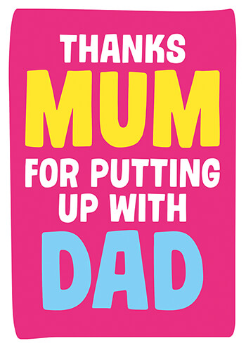 Thanks for Putting Up With Dad Funny Greeting Card