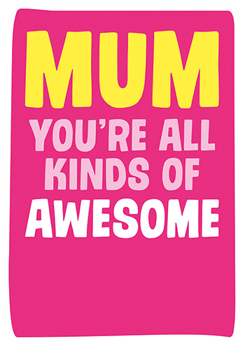 All Kinds Of Awesome Funny Mothers Day Card