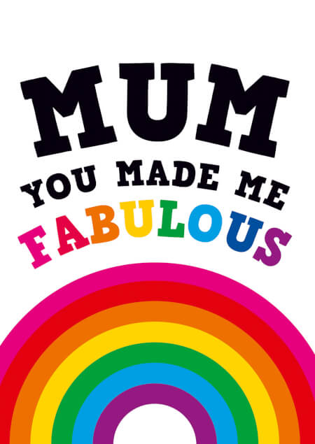 Mum you made me fabulous funny card for Mum