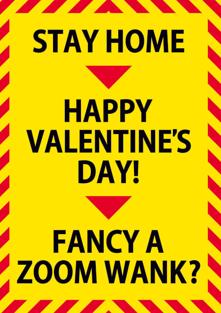 Stay Home Zoom Wank Funny Valentines Card